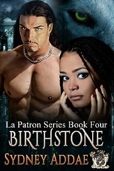 BirthStone (La Patron Series Book 4) by [Addae, Sydney]
