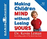 Kyпить Making Children Mind Without Losing Yours на Amazon.com