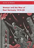 Weimar and the Rise of Nazi Germany 1918-33 (Access to History)