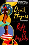 Right by My Side, David Haynes, 0385318898