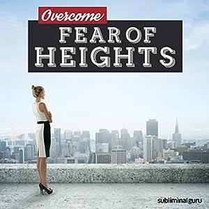 Overcome Fear of Heights Speech