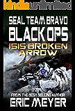 SEAL Team Bravo: Black Ops - ISIS Broken Arrow