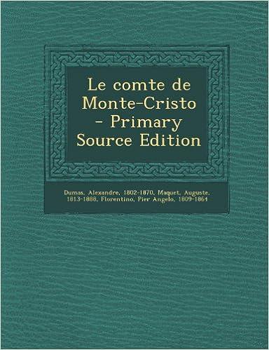 En ligne Le Comte de Monte-Cristo - Primary Source Edition pdf ebook