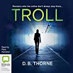 Troll | D.B. Thorne