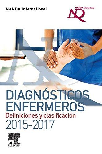 (Diagnósticos enfermeros. Definiciones y clasificación 2015-2017 (Spanish Edition))
