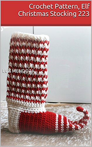 Crochet Pattern Elf Christmas Stocking 223 Kindle Edition By Luz