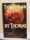 Transformed by Thorns, Grant Martin, 0896933970
