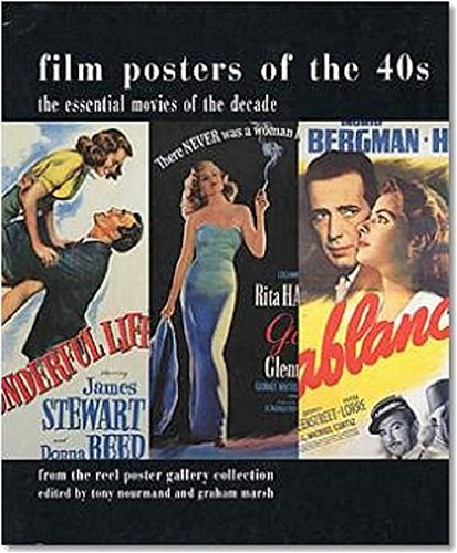 Film Posters of the 40s. The Essential Movies of the Decade (Evergreen)