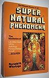 The Ultimate Source of All Super Natural Phenomena, Ronald R. Wlodyga, 0917182154