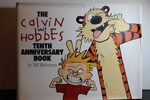 The Calvin and Hobbes Tenth Anniversary Book by Bill Watterson