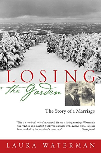 Losing the Garden: The Story of a Marriage by Brand: Counterpoint