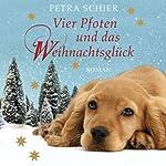 Vier Pfoten und das Weihnachtsglück | Petra Schier