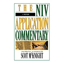 1 Peter (The NIV Application Commentary Book 17)
