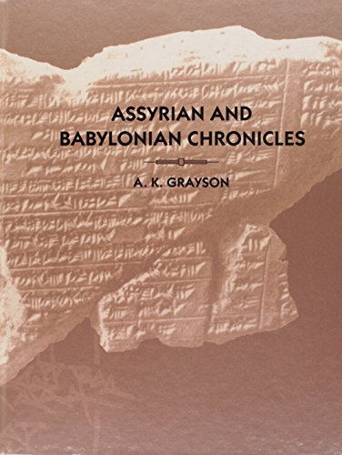 Assyrian and Babylonian Chronicles (Texts from Cuneiform Sources)