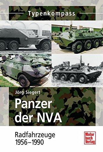Panzer der NVA Band 2: Radfahrzeuge 1956-1990 (Typenkompass)
