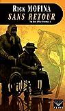 Tom Reed et Walt Sydowski, tome 4 : Sans retour par Mofina