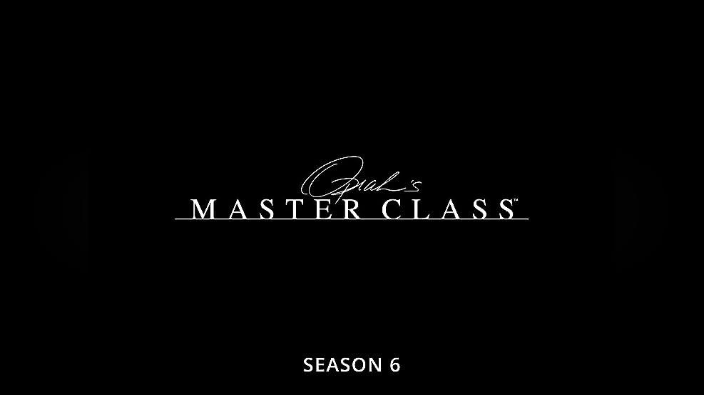 Oprah's Master Class - Season 6