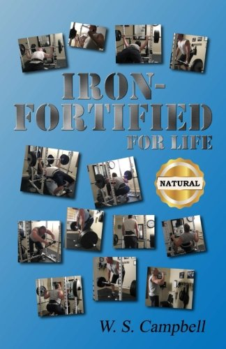 Iron-Fortified For Life [Campbell, W. S.] (Tapa Blanda)