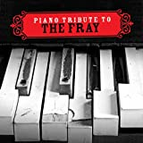 Piano Tribute to the Fray