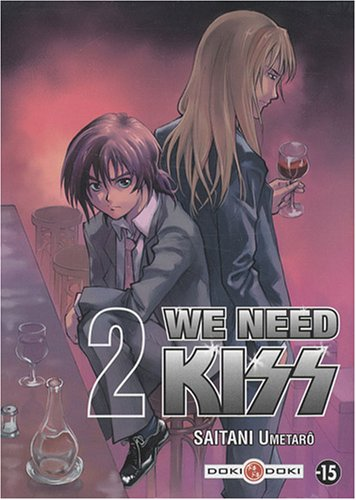 We Need Kiss, Tome 2 (French Edition)