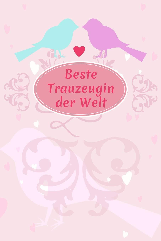 Beste Trauzeugin Der Welt Liniertes Notizbuch Für Die Beste