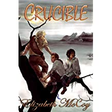 Crucible (Alchemy's Heirs Book 2) (English Edition)