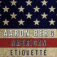 American Etiquette [Explicit]