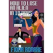 How to Lose an Alien in 10 Days (Alienn, Arkansas Book 2)