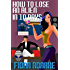 How to Lose an Alien in 10 Days (Alienn, Arkansas Book 2)