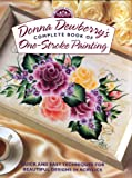 Donna Dewberry's One-Stroke Painting, Donna S. Dewberry, 0891349405