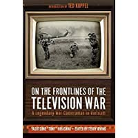 On the Frontlines of the Television War: A