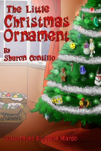 The Little Christmas Ornament by Sharon Contillo (2014-09-11)