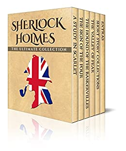Sherlock Holmes: The Ultimate Collection (Illustrated) by [Doyle, Arthur Conan]