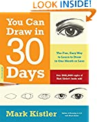 #10: You Can Draw in 30 Days: The Fun, Easy Way to Learn to Draw in One Month or Less
