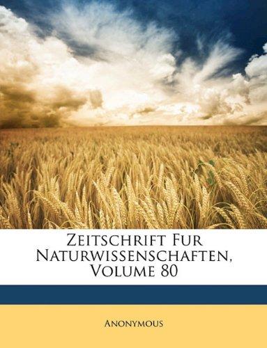 Read Online Zeitschrift Fur Naturwissenschaften, Volume 80 (German Edition) pdf
