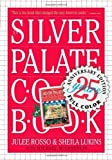 [ Silver Palate Cookbook 25th Anniversary Edition[ SILVER PALATE COOKBOOK 25TH ANNIVERSARY EDITION ] By Rosso, Julee ( Author )Apr-20-2007 Paperback