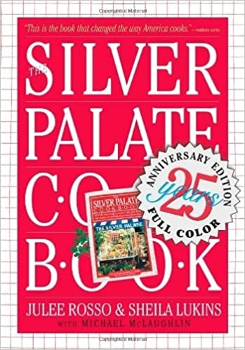silver palate cookbook 25th anniversary edition silver palate cookbook 25th anniversary edition by rosso julee author apr 20 2007 paperback julee - Sheila Lukins Recipes
