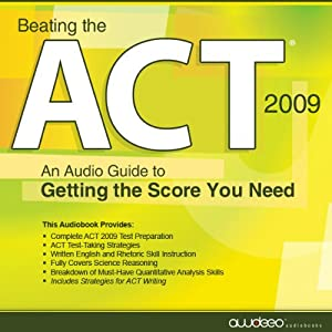 Beating the ACT, 2009 Edition Audiobook