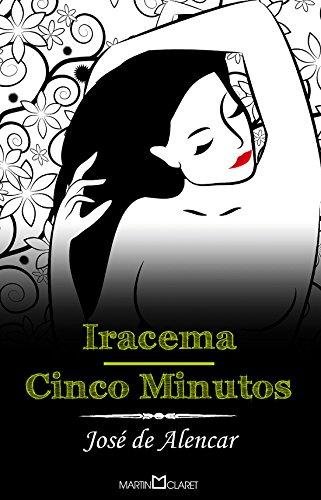 Iracema. Cinco Minutos - Volume 6
