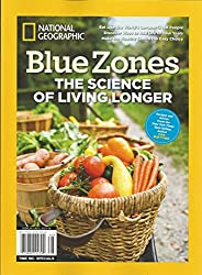 National Geographic Blue Zones The Science of Living Longer