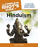 The Complete Idiot s Guide to Hinduism, 2nd Edition (Complete Idiot s Guides (Lifestyle Paperback))