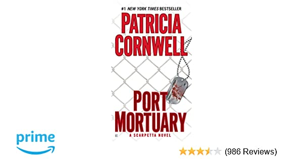 Amazon com: Port Mortuary (Kay Scarpetta) (9780425243602