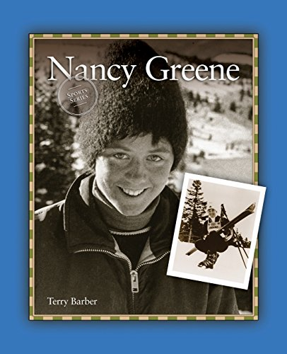Nancy Greene (Sports Series) by Grass Roots Press