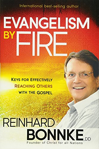 Evangelism by Fire: Keys for Effectively Reaching Others With the - In Stores Valley Mall Mission