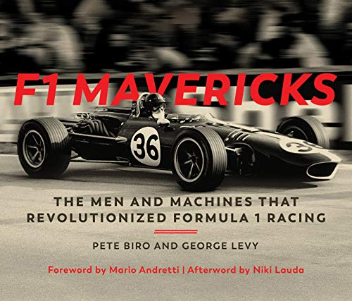 Monaco Grand Racing Prix - F1 Mavericks: The Men and Machines that Revolutionized Formula 1 Racing