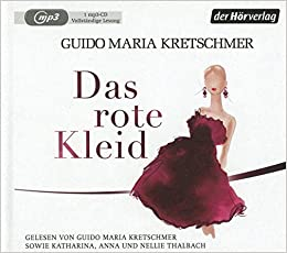 ef83281d395d Das rote Kleid  Amazon.de  Guido Maria Kretschmer, Katharina ...