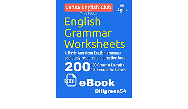 Amazon.com: English Grammar Worksheets: Basic English Resource And Practice  Book. (9781688940055): Green, Bill, Green, Larisa: Books
