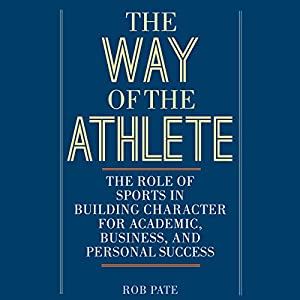 The Way of the Athlete Audiobook