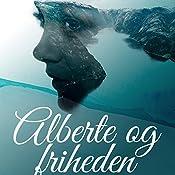 Alberte og friheden (Alberte og Jakob 2) | Cora Sandel