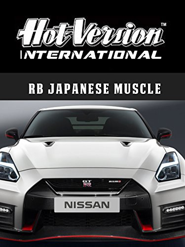 Hot Version International - RB26 Japanese Muscle